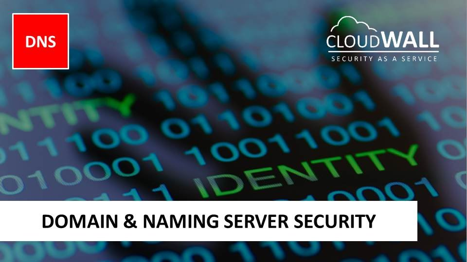 CloudWALL DNS | Domain Name Security