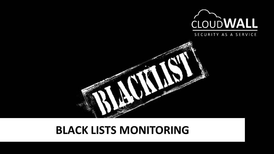 Black List Monitoring
