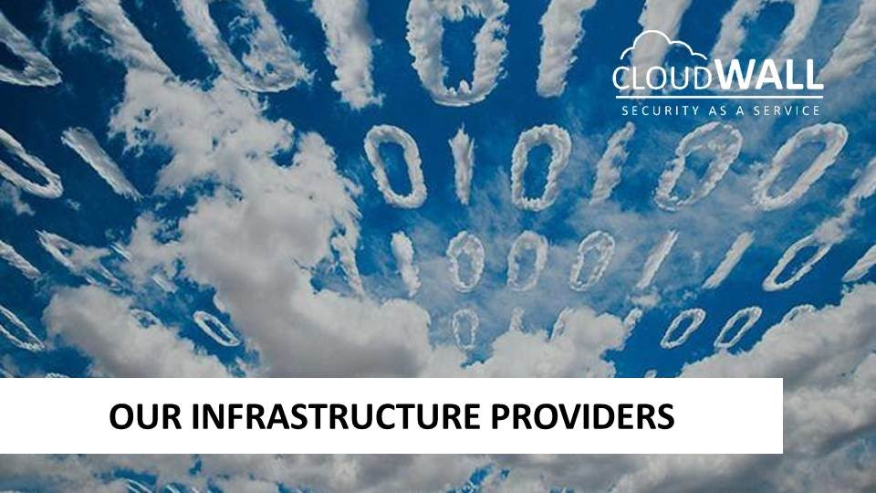 Our infrastructure providers