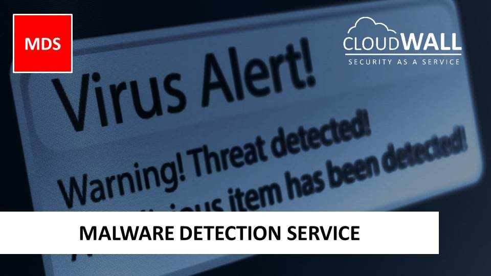 CloudWALL MDS | Malware Detection Service