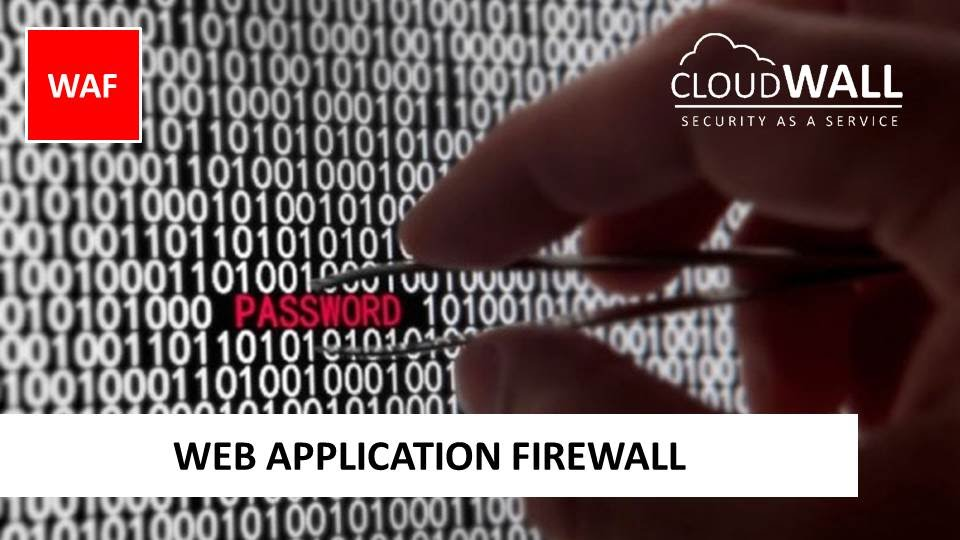 CloudWALL WAF | Web Application Firewall